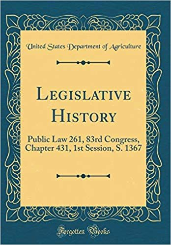 Legislative History: Public Law 261, 83rd Congress, Chapter 431, 1st Session, S. 1367 (Classic Reprint)