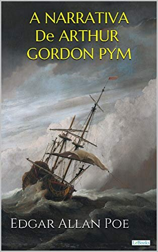 A Narrativa de Arthur Gordon Pym