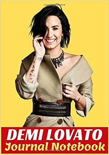 Demi Lovato Journal Notebook: Ruled Lined For All Hobbies, Journal And Recipes Journal Notebook Demi Lovato Anyone Gifts for Birthday And Valentines Day