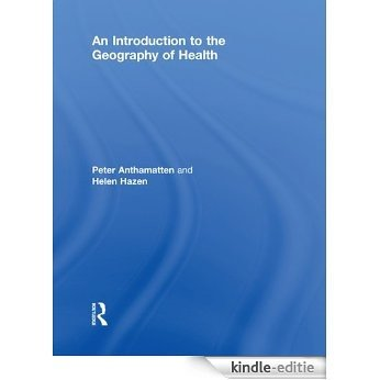 An Introduction to the Geography of Health [Kindle-editie]