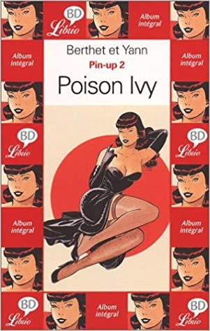 Pin-up, tome 2 : Poison Ivy (LIBRIO BD)