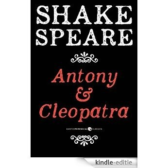 Antony and Cleopatra: A Tragedy [Kindle-editie]