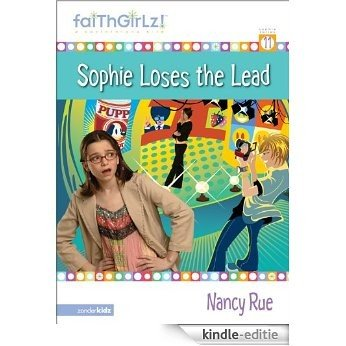 Sophie's Drama (Faithgirlz) [Kindle-editie]
