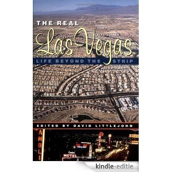 The Real Las Vegas: Life Beyond the Strip [Kindle-editie]