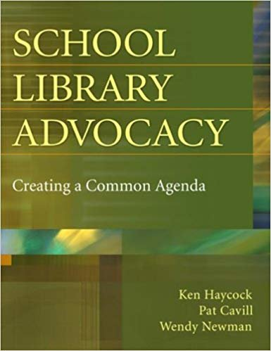 School Library Advocacy: Creating a Common Agenda