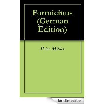 Formicinus (German Edition) [Kindle-editie]