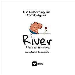River - A beleza do simples