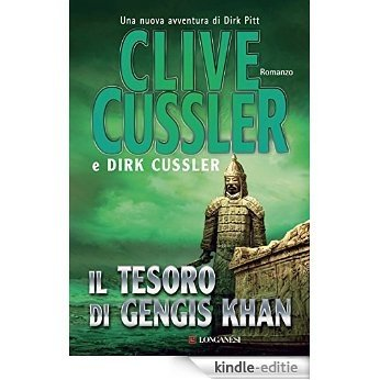 Il tesoro di Gengis Khan: Avventure di Dirk Pitt (Longanesi Romanzi d'Avventura) [Kindle-editie]
