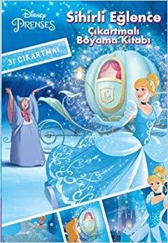 Disney Prenses Sihirli Eğlence - Çıkartmalı Boyama Kitabı: 31 Çıkartma!