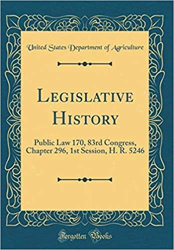 Legislative History: Public Law 170, 83rd Congress, Chapter 296, 1st Session, H. R. 5246 (Classic Reprint)
