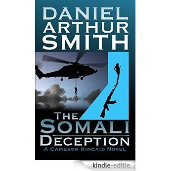 The Somali Deception (Cameron Kincaid Book 2) (English Edition) [Kindle-editie]