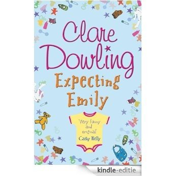Expecting Emily (English Edition) [Kindle-editie]