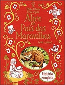 Alice no País das Maravilhas : História completa