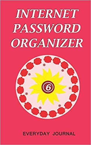 Internet Password Organizer 6: nternet Password Organizer, Portable Password Organizer Internet Password Book, Password Journal, and Password Keeper ... Password (Internet Password Organizer Books)