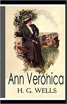 Ann Veronica Illustrated