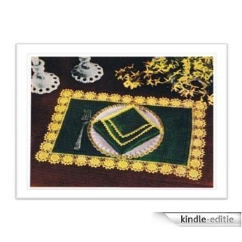 #1172 GREEN PLACE MATS AND NAPKINS VINTAGE CROCHET PATTERN (English Edition) [Kindle-editie]