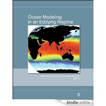 Ocean Modeling in an Eddying Regime (Geophysical Monograph Series) [Kindle-editie]
