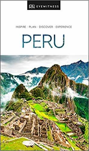 Peru (Dk Eyewitness Travel Guide)