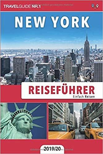 Reiseführer New York: Einfach Reisen