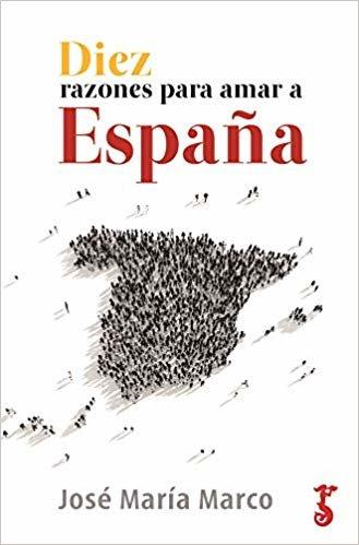 Diez Razones para amar a España (Historia)
