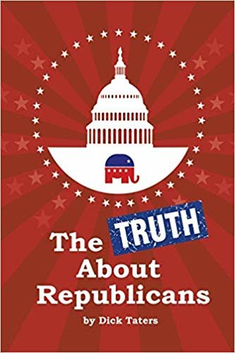 The Truth About Republicans: Gag Blank Book, Prank Joke Notebook, Sketchbook and Journal