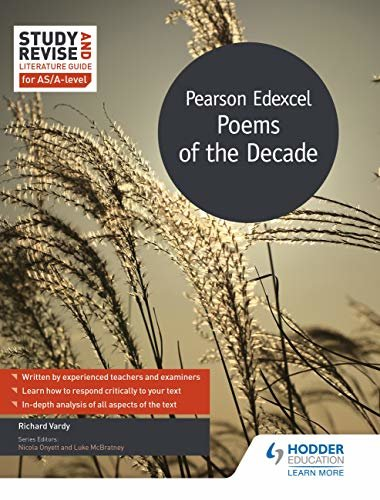 Study and Revise Literature Guide for AS/A-level: Pearson Edexcel Poems of the Decade (English Edition)
