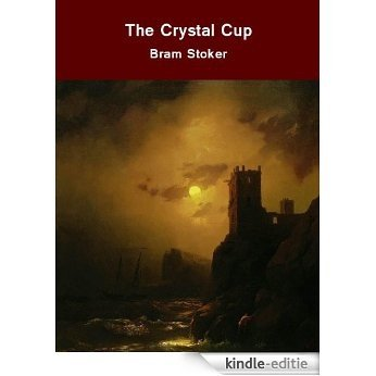The Crystal Cup (English Edition) [Kindle-editie]