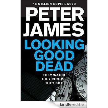 Looking Good Dead (Roy Grace series) [Kindle-editie]