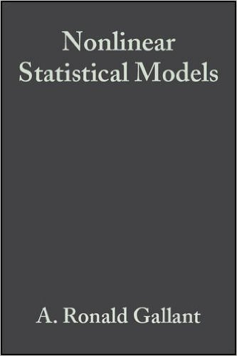 Nonlinear Statistical Models (Wiley Series in Probability and Statistics)