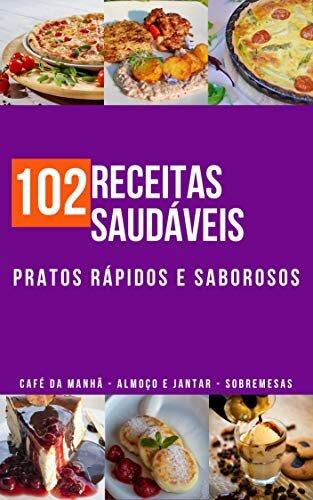 102 Receitas Saudáveis