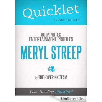 Quicklet on 60 Minutes Entertainment Profiles: Meryl Streep (English Edition) [Kindle-editie]
