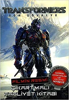 Transformers Son Şövalye: Çıkartmalı Faaliyet Kitabı