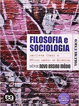 Filosofia e Sociologia - Volume Único