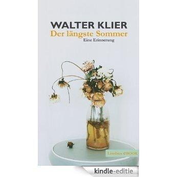 Der längste Sommer: Eine Erinnerung (Zeitgenossen) (German Edition) [Kindle-editie]