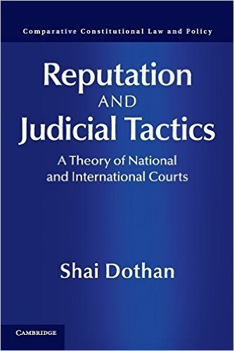 Reputation and Judicial Tactics: A Theory of National and International Courts