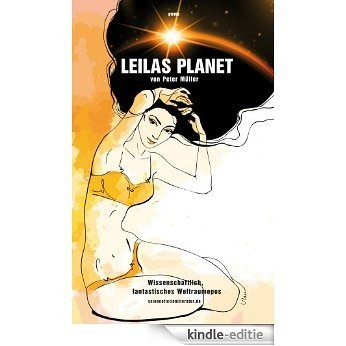 Leilas Planet (German Edition) [Kindle-editie]