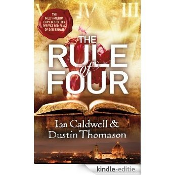 The Rule Of Four [Kindle-editie]