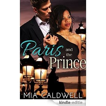 Paris and the Prince: A BWWM Billionaire Romance (Royal Weddings Book 1) (English Edition) [Kindle-editie]