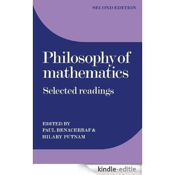 Philosophy of Mathematics: Selected Readings [Kindle-editie]
