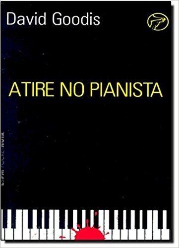Atire No Pianista - Coleção L&PM Pocket