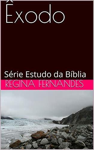 Êxodo: Série Estudo da Bíblia