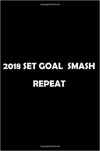 2020 Set Goal  Smash  Repeat: Soft Cover Lined 100 Page Writing Notebook Diary 6*9