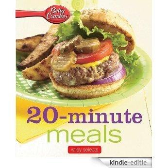 Betty Crocker 20-Minute Meals: HMH Selects (Betty Crocker Cooking) [Kindle-editie]