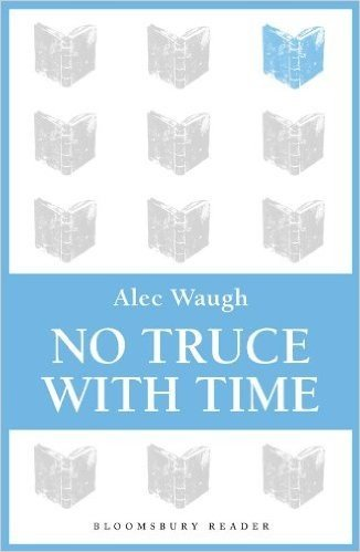 No Truce with Time (Bloomsbury Reader)