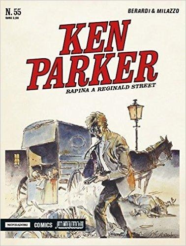 Rapina a Reginald street. Ken Parker classic: 55