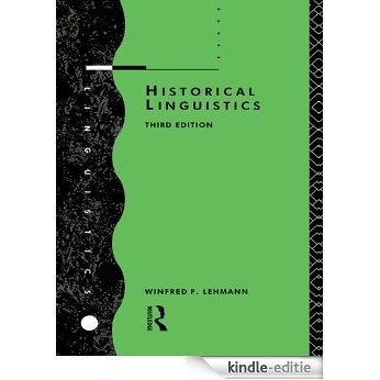 Historical Linguistics: An Introduction [Kindle-editie]