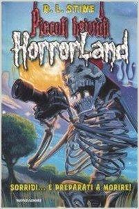 Sorridi... e preparati a Morire! Horrorland: 8