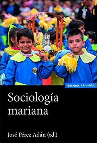 SOCIOLOGÍA MARIANA (Astrolabio Ciencias Sociales)