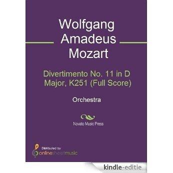 Divertimento No. 11 in D Major, K251 (Full Score) [Kindle-editie]
