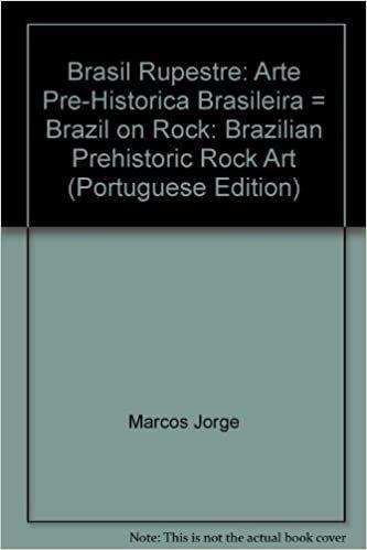 Brasil Rupestre. Arte Pré-Histórica Brasileira